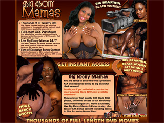 Big Ebony Mamas - Inside you'll get unlimited access to the most amazing black BBW porn available anywhere!